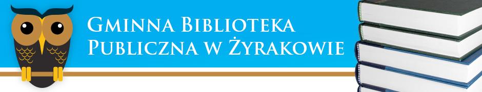 Witryna Gminnej Biblioteki Publicznej w Żyrakowie